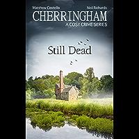 Cherringham - Still Dead: A Cosy Crime Series (Cherringham: Mystery Shorts Book 38)