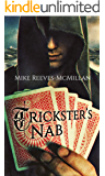 Trickster's Nab (Hand of the Trickster Book 2)