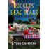 Rockets' Dead Glare (Kindle Single) (A Tourist Trap Mystery)