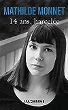 14 ans, harcelée (Romans)