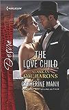 The Love Child (Alaskan Oil Barons)