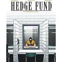 Hedge Fund - tome 3 - La Stratégie du chaos