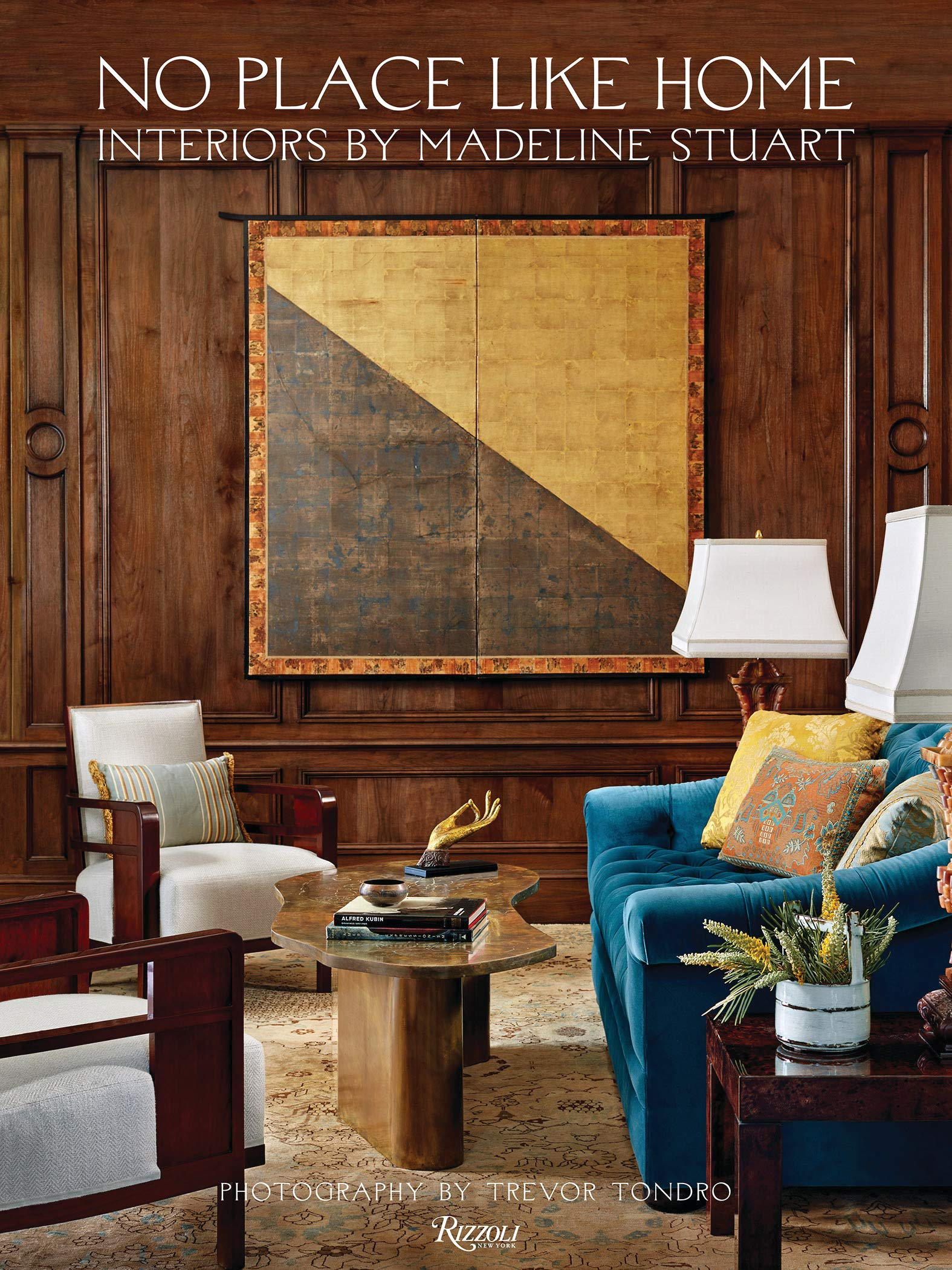 No Place Like Home: Interiors by Madeline Stuart: Madeline ...