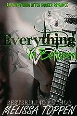 Everything in Between: A Rocker Romance