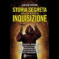 Storia segreta della Santa Inquisizione (eNewton Saggistica)