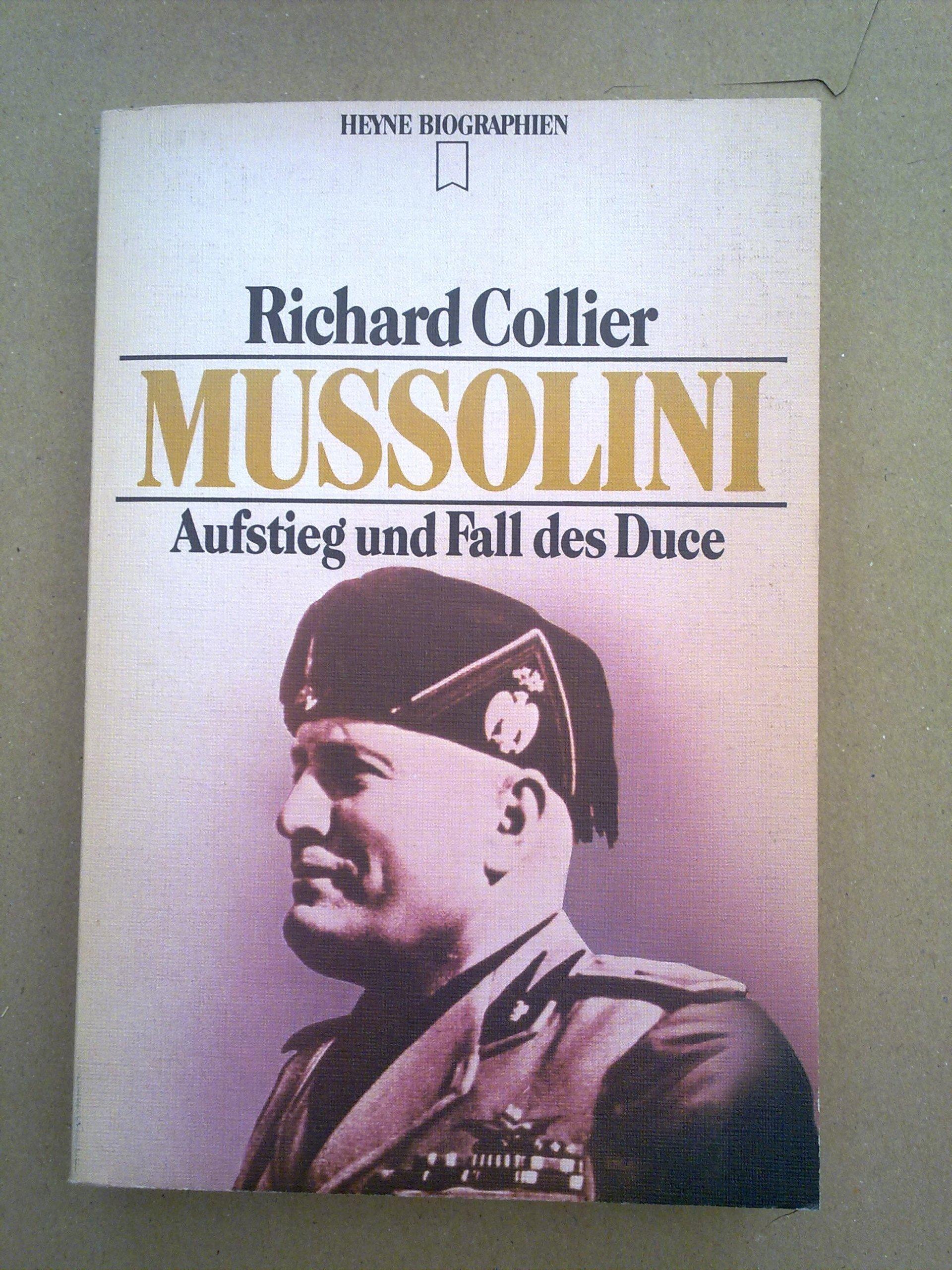 Mussolini. Aufstieg und Fall des Duce.