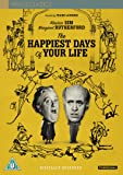 Happiest Days Of Your Life [DVD]