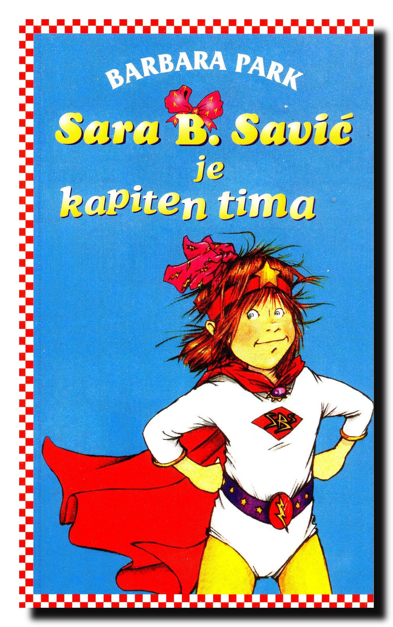 Read Online Sara B. Savic je kapiten tima pdf