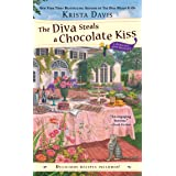 The Diva Steals a Chocolate Kiss (A Domestic Diva Mystery)