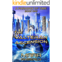 The Valteran Ascension (A Paradox of Time Book 1)