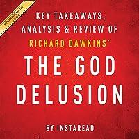 The God Delusion by Richard Dawkins: Key Takeaways, Analysis, Review