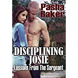 Disciplining Josie (Lessons from the Sergeant Book 1)