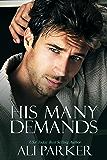 His Many Demands: A Bad Boy Billionaire Novel