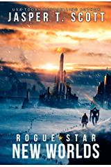 Rogue Star (Book 2): New Worlds (A Post-Apocalyptic Technothriller) Kindle Edition