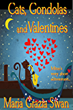 Cats, Gondolas and Valentines: Mina's very short adventure... (mina's adventures Book 0)