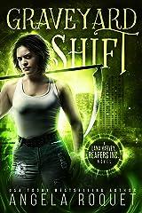 Graveyard Shift (Lana Harvey, Reapers Inc. Book 1) Kindle Edition