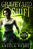 Graveyard Shift (Lana Harvey, Reapers Inc. Book 1)