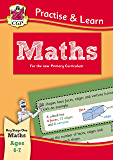 New Curriculum Practise & Learn: Maths for Ages 6-7 (CGP KS1 Practise & Learn)