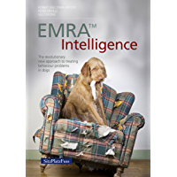 EMRA™ Intelligence: The revolutionary new approach to treating behaviour problems in dogs
