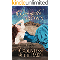 The Countess and the Rake: A Super Hot Historical Romance