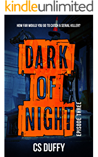 Dark of Night: Episode Three