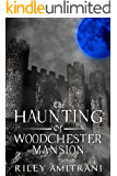 The Haunting of Woodchester Mansion