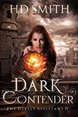 Dark Contender (The Devil's Assistant Book 4) Kindle Edition