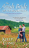 The Amish Bride of Ice Mountain (Ice Mountain Series Book 1)