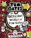 The Brilliant World of Tom Gates (Tom Gates series Book 1) (English Edition)