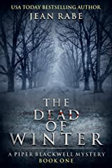 The Dead of Winter: A Piper Blackwell Mystery Kindle Edition