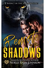 Remote in The Shadows (The Shadows Series Book 1) Kindle Edition