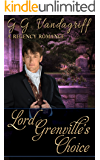 Lord Grenville's Choice (The Grenville Chronicles Book 1)