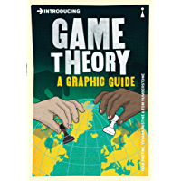 Introducing Game Theory: A Graphic Guide (Introducing...) (English Edition)