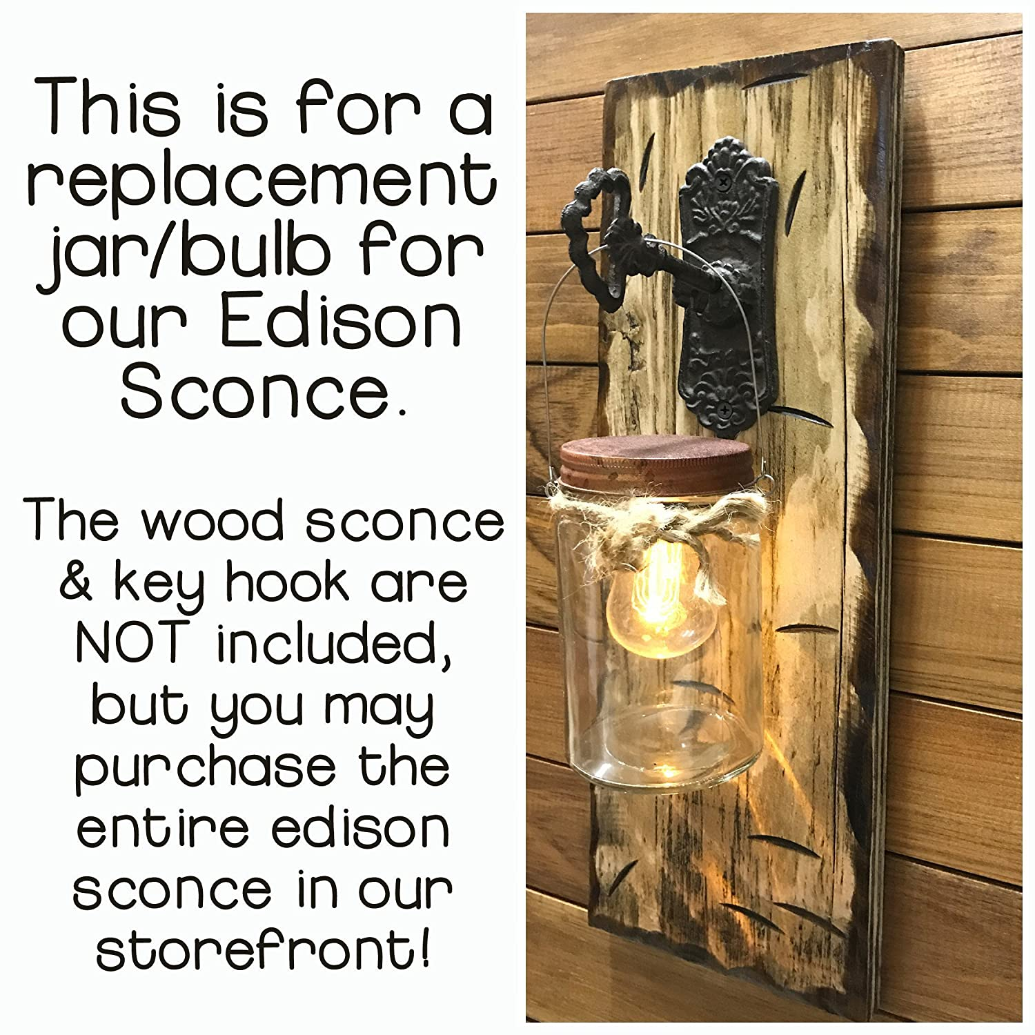 Distressed Indoor//Outdoor Decor **This is a replacement for our Edison Sconce Battery Operated Edison Light Bulb with Jar ONLY ~ LED Light with 6 hour timer in a Rustic Glass Mason with hanger