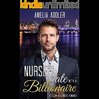 Nurse's Date with a Billionaire: A clean billionaire romance (Billionaire Date Book 1)