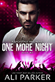 One More Night #2: Backstage Pass Series #2