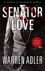 Senator Love (A Fiona Fitzgerald Mystery)