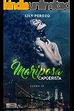 MARIPOSA CAPOEIRISTA (LIBRO 2) (Spanish Edition)