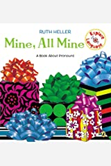 Mine, All Mine!: A Book About Pronouns (Explore!) Paperback