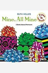 Mine, All Mine!: A Book About Pronouns (Explore!) Paperback