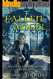 Fallen Angel: An Urban Fantasy Reverse Harem Bully Romance (Dark Hearts Academy Book 1)