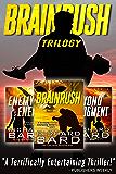 The Brainrush Trilogy: Box Set