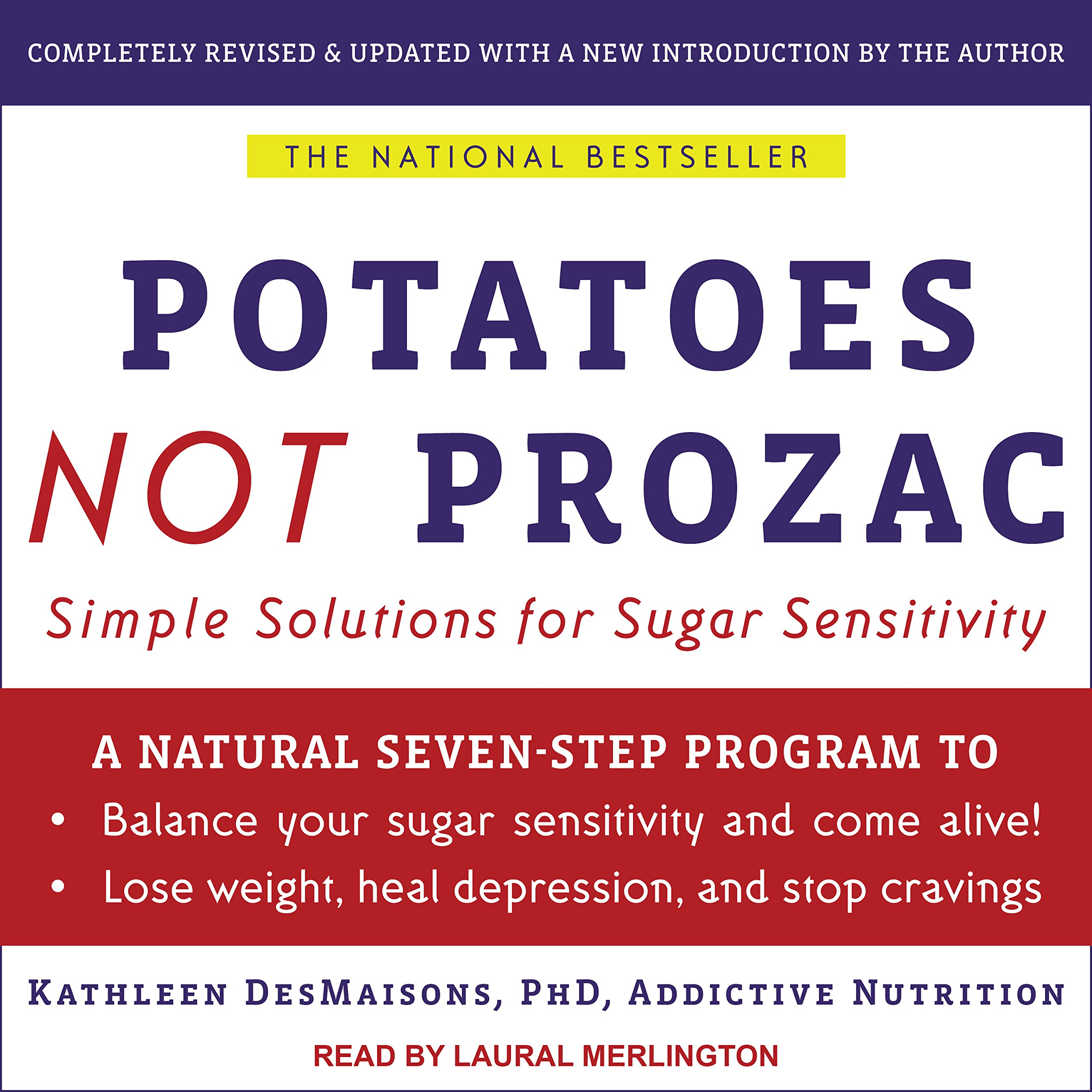Read Online Potatoes Not Prozac: Solutions for Sugar Sensitivity pdf epub