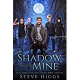 Shadow in the Mine: Blue Moon Investigations Book 20 - A Snarky Paranormal Detective Mystery