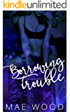 Borrowing Trouble (Pig & Barley Book 2)