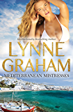 Mills & Boon : Mediterranean Mistresses - 3 Book Box Set