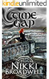 Time Gap: What happens when past and present collide? (Airy and Fehin Book 2)