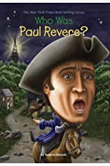 Who Was Paul Revere? (Who Was?) Kindle Edition