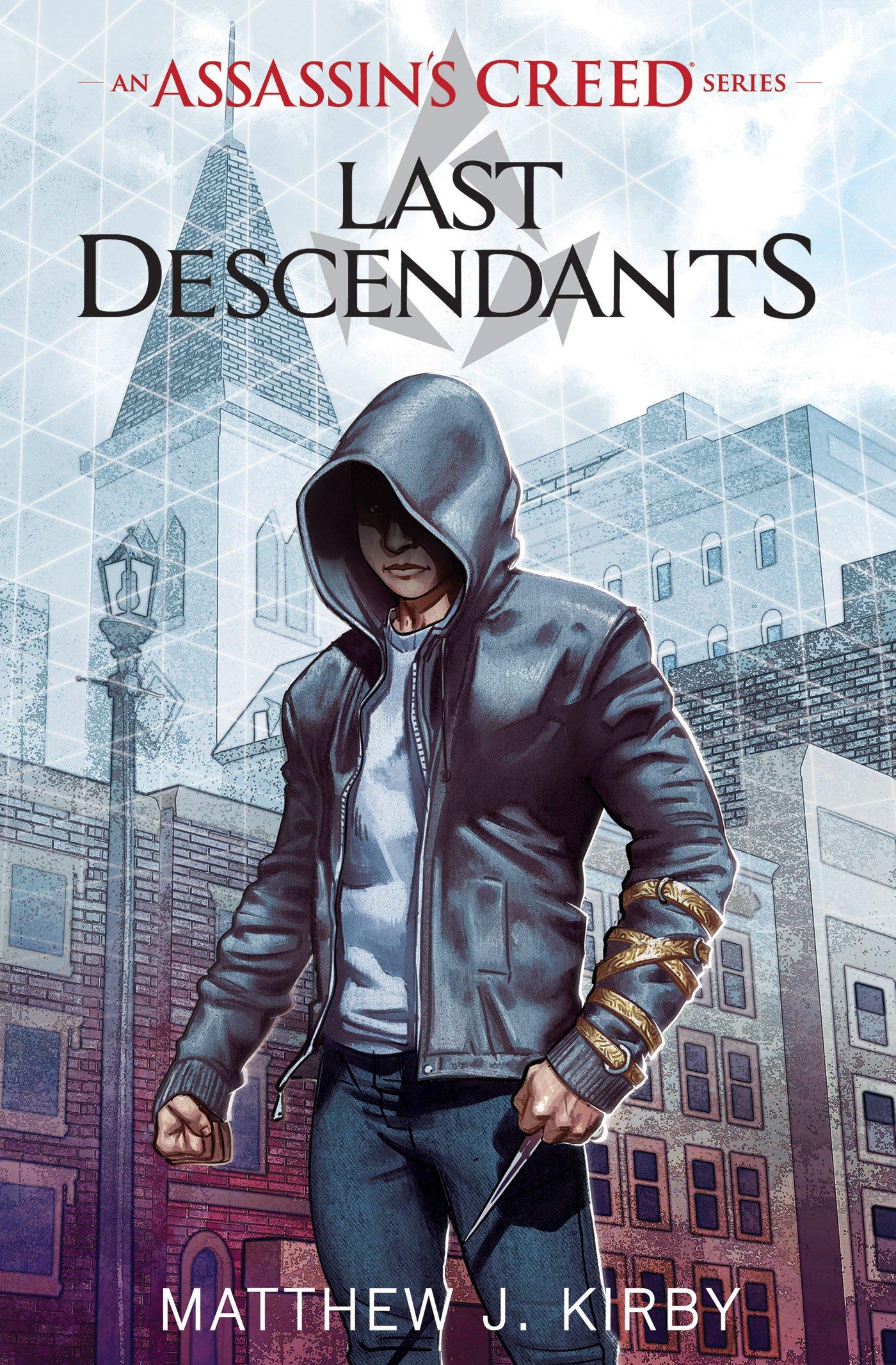 Last Descendants: An Assassin's Creed Novel Series: Matthew Kirby, Matthew  J. Kirby: 9780545855518: Amazon.com: Books