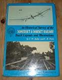 Historical Survey of the Somerset and Dorset Railway